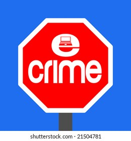 stop e-crime with laptop sign illustration