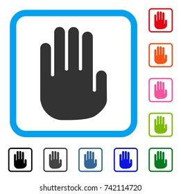 Stop Hand icon. Flat grey pictogram symbol in a light blue rounded rectangular frame. Black, gray, green, blue, red, orange color variants of Stop Hand vector. Designed for web and application UI.