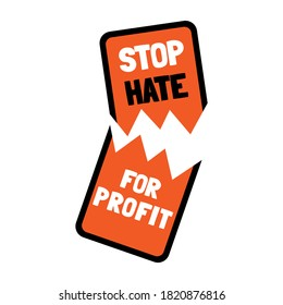 Stop hate for profit concept with broken mobile phone. Social media boycott campaign against hate, bigotry, racism, antisemitism. Vector illustration for poster, banner, sticker.