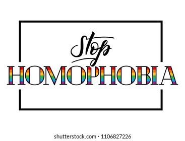 Stop homophobia. Vector illustration for the International Day against Homophobia. Leasbian and gay equality rainbow symbol LGBT.
