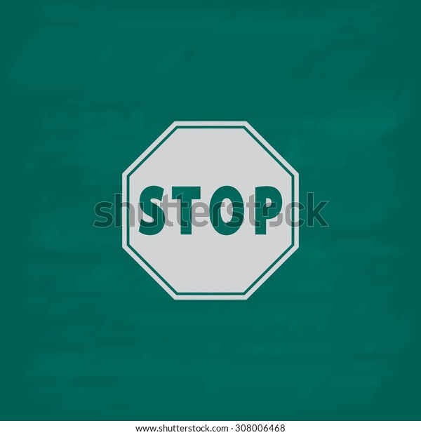 Stop. Icon. Imitation draw with white chalk on green chalkboard. Flat Pictogram and School board background. Vector illustration symbol