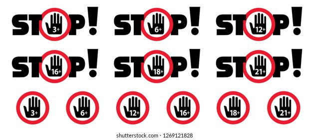 Stop inedible 3, 6, 12, 16, 18, 21 plus under only years old sign Set vector not suitable for kids under specific age limit signs Kid, child or no baby content icon Children symbol icons Warning