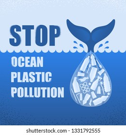 Stop ocean plastic pollution. Ecological poster with text. Tail of whale and bag with plastic bottle and garbage on blue background. Plastic problem
