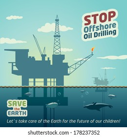 Stop offshore oil drilling and save the Earth. Eco poster