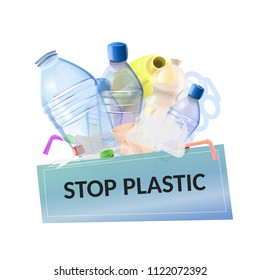 """Stop plastic pollution: plastic garbage with poster with text """"Stop plastic"""". Vector image"""