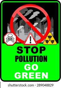 STOP POLLUTION, GO GREEN