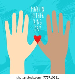 Stop racism. Hands and heart. MLK day. Martin Luther King Day flyer, banner or poster. Vector illustration