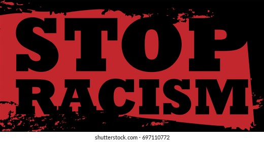 Stop Racism Poster. Vector Illustration. Flat Style. No Racism Decorative Design for Banners, Posters, Cards.