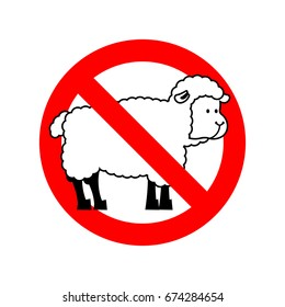 Stop sheep. Ban ewe. Attention farm is an animal. Red prohibitory road sign.
