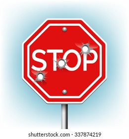 Stop sign with bullet holes. Warning and danger, bullethole and aperture, perforation roadsign, vector illustration