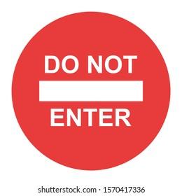 Stop sign, icon DO NOT ENTER vector. Red color singe symbol illustration