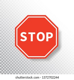 Stop sign isolated on transparent background. Red road sign. Traffic regulatory warning stop symbol. Notify drivers template. Vector illustration.