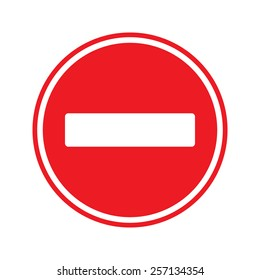 Stop Sign . No entry  Sign