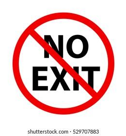 stop sign. no exit