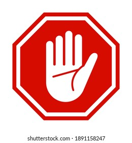 Stop sign. Prohibited hand signs isolated on white background to be placed inside buildings, door, shops or areas where peace and privacy are required. Vector illustration