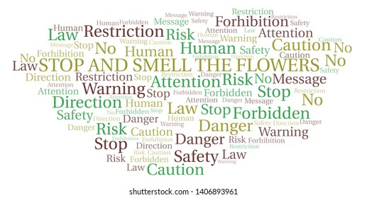 Stop And Smell The Flowers word cloud. Wordcloud made with text only.