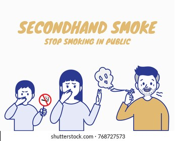 Stop smoking in public, pollution fron secondhand smoke.