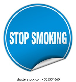 stop smoking round blue sticker isolated on white