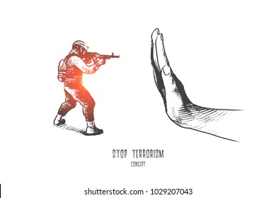 Stop terrorism concept. Hand drawn hand stopping gun violence. Military person with rifle isolated vector illustration.