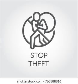 Stop theft line icon. Graphic label against the theft of things, piracy, hacking, information and personal property. Symbol of abstract human silhouettes with bag on back and stop sign. Vector