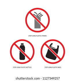 Stop using plastic products set, stop using plastic straws, stop using plastic bottles, stop using plastic bags. Isolate on white background.