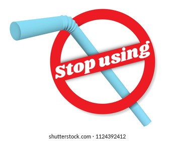 Stop using plastic straws concept. Save the earth and good environment concept. Stop plastic pollution-Reduce, Reuse, Recycle-Say no to plastic straws
