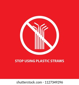 Stop using plastic Straws, on red background.