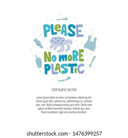 Stop using plastic vector banner template. Please no more plastic phrase. Disposable cups, bottles, cutlery damaging marine life, turtles. Ocean contamination, environmental problems promo poster