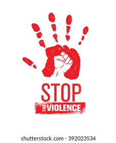 Stop The Violence Stamp. Creative Social Vector Design Element Concept. Hand Print With Fist Inside Grunge Icon.