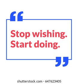 Stop Wishing Start Doing Motivational Quote Vector Poster Design