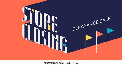 Store closing sale vector illustration, background with flags. Template nonstandard banner, design element for store closing clearance