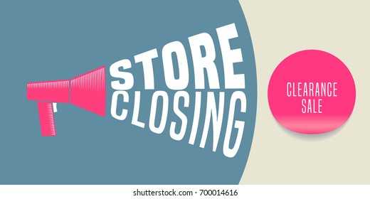 Store closing vector illustration, background with megaphone. Template banner, flyer for store shutting down sale