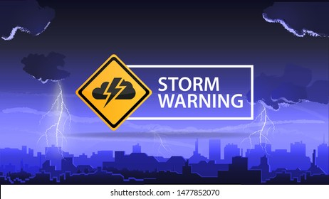 Storm warning, a warning sign against the background of a city on a stormy night with bright lightning bolts