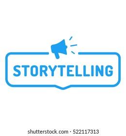 Storytelling. Badge with megaphone icon. Flat vector illustration on white background.