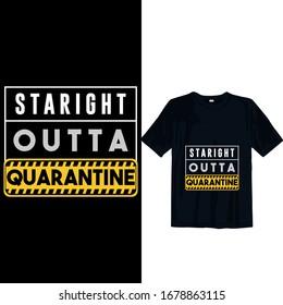 straight outta quarantine 2019-2020 novel corona-virus funny t shirt. Stay protected from 2019 Pestilence Novel Corona Virus T-shirt 2019 Novel corona virus funny t shirt for man,women and children