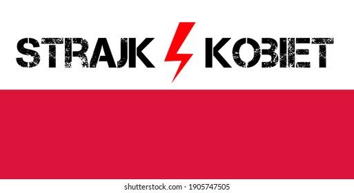 Strajk kobiet written on Poland flag, abortion ban in Poland