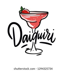 Strawberry Daiquiri cocktail hand drawn vector illustration and lettering. Cartoon style. Isolated on white background.