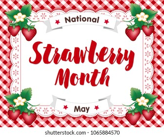 Strawberry Month, juicy fruits in flower on white eyelet lace doily place mat on red gingham check background, National Strawberry Month is celebrated each May in USA.
