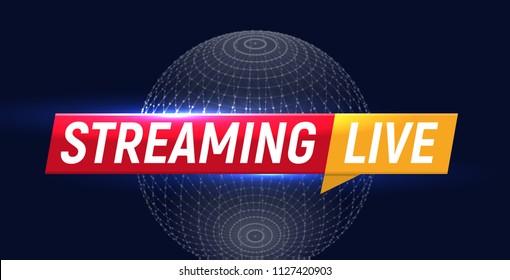 Streaming live logo, online video stream icon, world digital internet TV banner design, broadcast button, play media content button, vector illustration on black background