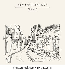 Street with antique houses in Aix-en-Provence, France, Europe. Cozy European town. Hand drawing in retro style. Travel sketch. Vintage touristic postcard, poster or book illustration in vector