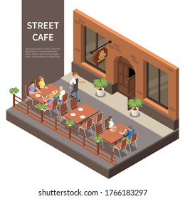 Street cafe terrace isometric composition three tables on the street with visitors and waiter vector illustration