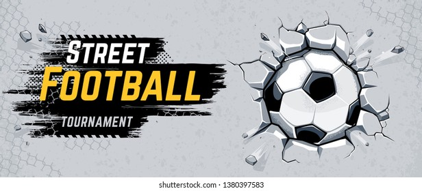 Street Football Design with Soccer ball breaking wall. Vector Illustration.