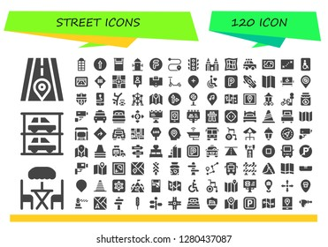 street icon set. 120 filled street icons. Simple modern icons about  - Road, Terrace, Parkings, Phone booth, Traffic signal, Bed, Hydrant, Flipdrive, Route, Traffic light, Petronas