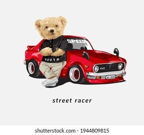 street racer slogan with bear doll leans against racing car vector illustration