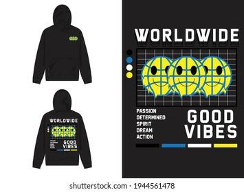 Streetwear graphic Design worldwide, good vibes
