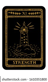 Strength. Hand drawn major arcana tarot card template. Tarot vector illustration in vintage style with mystic symbols, lighthouse and line art. Witchcraft concept for tarot readers