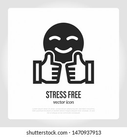 Stress free thin line icon. Thumbs up and smile. Good service symbol. Vector illustration.