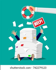 Stressed businessman under pile of office papers and documents and hand with lifebuoy. Stress at work. Overworked. File folders. Carton boxes. Bureaucracy, paperwork. Vector illustration in flat style