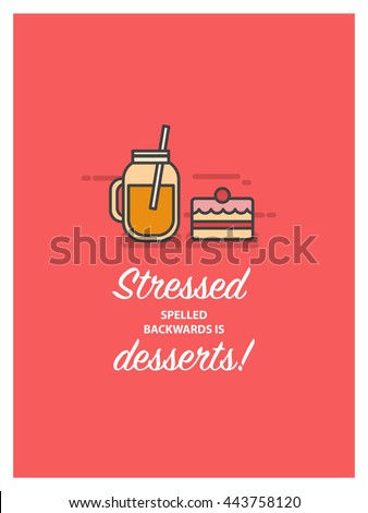 Stressed Spelled Backwards Desserts Vector Illustration Stock Vector