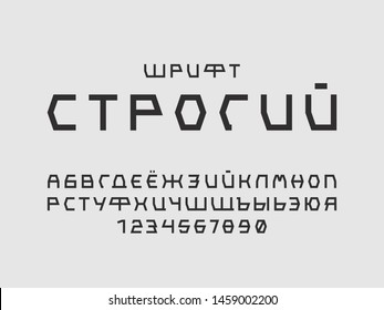 Strict font. Cyrillic vector alphabet letters and numbers. Typeface design. Typography Graphic